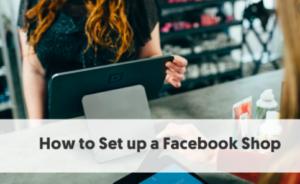 How to Set Up a Facebook Shop